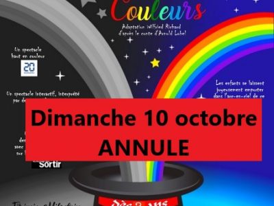 spectacle 10 octobre - ANNULATION